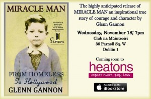 Actor Glenn Gannon's debut book, Miracle Man. From Homeless to Hollywood.