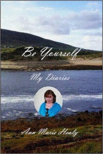 Be Yourself: My Diaries